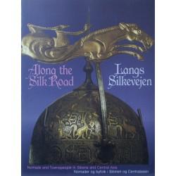 Along the Silk Road – Langs Silkevejen