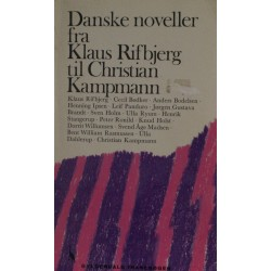 Danske noveller fra Klaus Rifbjerg til Christian Kampmann
