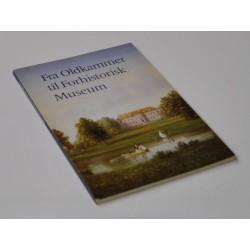 Fra Oldkammer til Forhistorisk Museum 1861-1986
