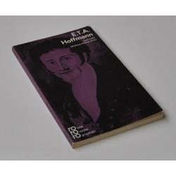 E.T.A. Hoffmann – mit Selbstzeugnissen und Bilddokumenten