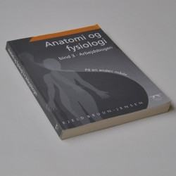 Anatomi og fysiologi – bind 3 Arbejdsbogen