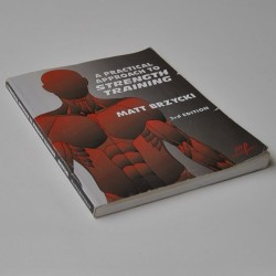 A Practical Approach to Strenght Training – Third Edition