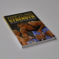 Wrestling Strength – accept the Challenge