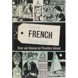 Collins French Phrase Book – Clear and Concise for Travellers Abroad