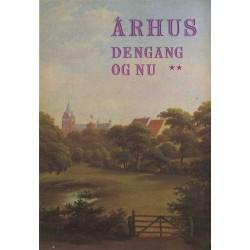 Århus dengang og nu – 2. samling