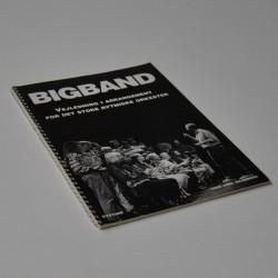 Bigband – Vejledning i arrangement for det store rytmiske orkester