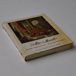 Alte Musik – recht verstanden – richtig gespielt