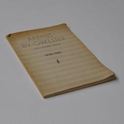 Aarhus By-Orkester – Jysk Symfonisk Orkester 1935-1945