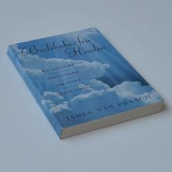 Budskaber fra himlen – et mediums vidnesbyrd om livet efter døden