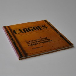 Cargoes – A Centenary Story of the far Eastern Freight Conference