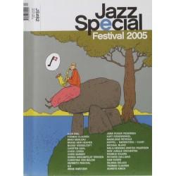 Jazz Special Nr. 82 – Festival 2005