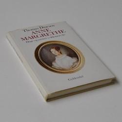 Anne Margrethe – Dage og nætter i oldemors liv