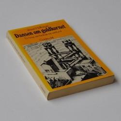 Dansen om guldkornet - En bog om biologi og samfund