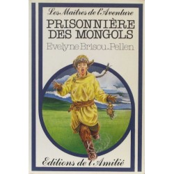 Prisonniére des Mongols – Illustrations de Bruno Pilorget