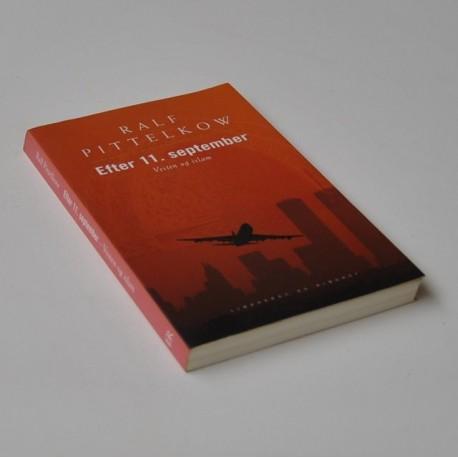 Efter 11. september – Vesten og islam