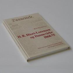 H. R. Hiort-Lorenzen og Dannevirke 1868-75