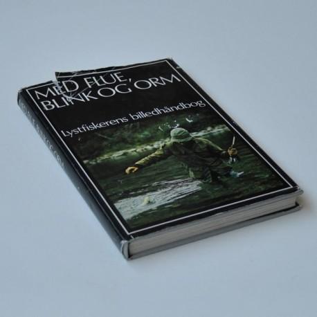 Med flue, blink og orm – Lystfiskerens billedhåndbog