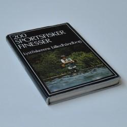 200 sportsfisker finesser – Lystfiskerens billedhåndbog