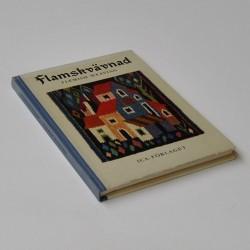 Flamskvävnad – Flemish Weaving