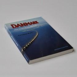 Danmark – Fra oldtid til nutid