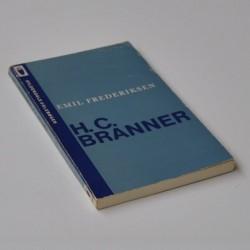 H. C. Branner – Et kritisk Grundrids