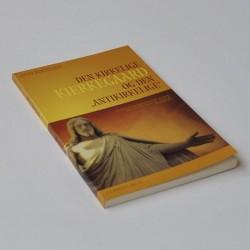 Den kirkelige Kierkegaard og den antikkirkelige