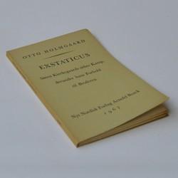 Exstaticus – Søren Kirkegaards sidste Kamp