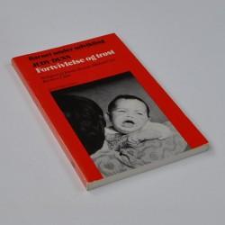 Barnet under udvikling – Fortvivlelse og trøst