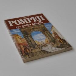 Pompeji vor 2000 Jahren