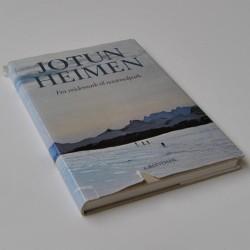 Jotun Heimen – Fra veidemark til nasjonalpark