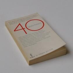 40-talsförfattare Ett urval essäer om svenske författare