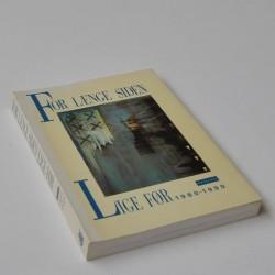 For længe siden Lige før 1980-1990 En antologi
