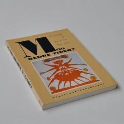 Mod bedre tider - En antologi om den ny tid 1830-1990
