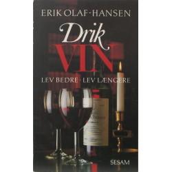 Drik vin – Lev bedre lev længere