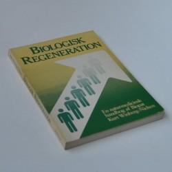 Biologisk Regeneration - En naturmedicinsk håndbog