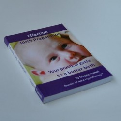 Effective Birth Preparation - Your practical guide to a better birth