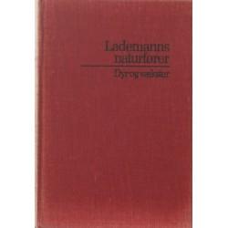 Lademanns naturfører - Dyr og vækster