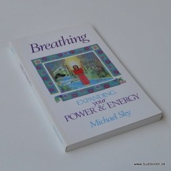 Breathing – Expanding your Power and Energy