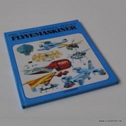 Fra opfindelsernes verden Flyvemaskiner