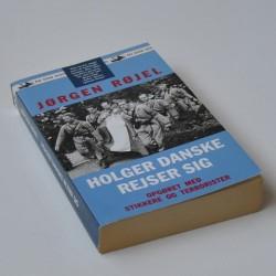 Holger Danske rejser sig – opgøret med stikkere og terrorister