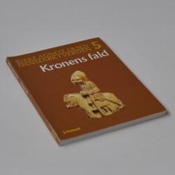 Danmark i verden – Bind 5. Kronens fald – fra Erik Plovpennig til tiden uden konge