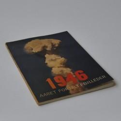 Aaret fortalt i billeder 1946. 5. Aargang