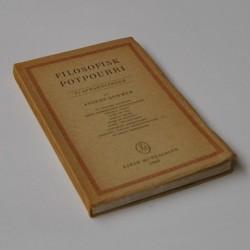 Filosofisk Potpourri – Ti Afhandlinger