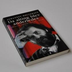 Da alting blev anderledes – udvalgte tekster 1958-96