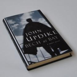 Bech at Bay – a quasi-novel