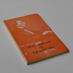 H. C. Andersen og Edvard Collin nogle hidtil trykte viser m.m.