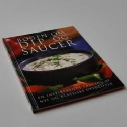 Bogen om dip og saucer - en inspirerende samling af nye og klassiske opskrifter