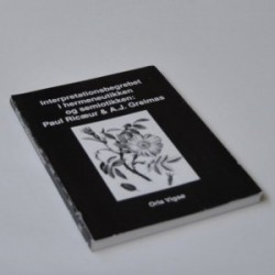 Interpretationsbegrebet i hermeneutikken og semiotikken - Paul Ricæur og A.J. Greimas