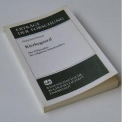 Kierkegaard - Die Philosophie des religiösen Schriftstellers