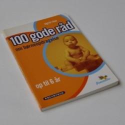 100 gode råd om børneopdragelse - op til 6 år
